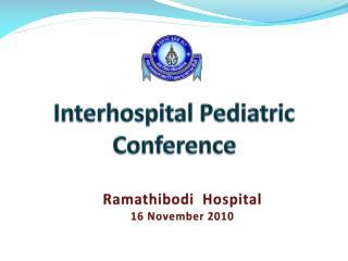 Interhospital  Pediatric Conference