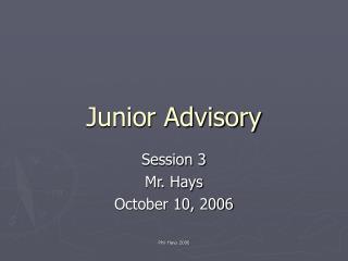 Junior Advisory