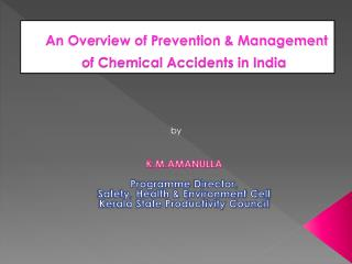 An Overview of Prevention  Management of Chemical Accidents in India