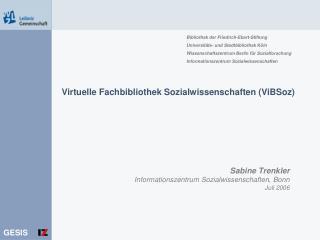 Virtuelle Fachbibliothek Sozialwissenschaften (ViBSoz)
