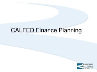 CALFED Finance Planning