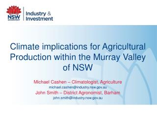 Climate implications for Agricultural Production within the Murray Valley of NSW