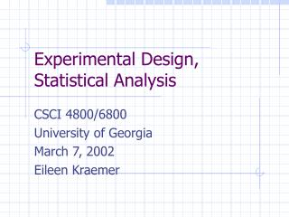 Experimental Design, Statistical Analysis