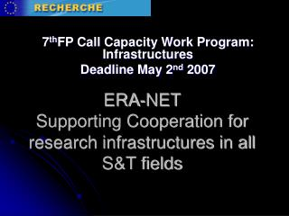 ERA-NET Supporting Cooperation for research infrastructures in all S&T fields