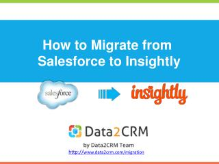 Salesforce to Insightly Migration in a Few Simple Steps
