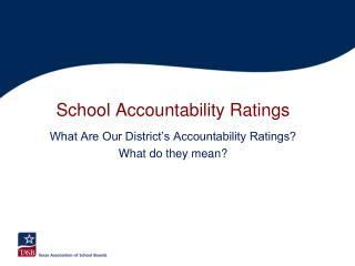 School Accountability Ratings