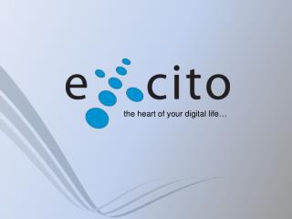 t he  heart of your digital life �
