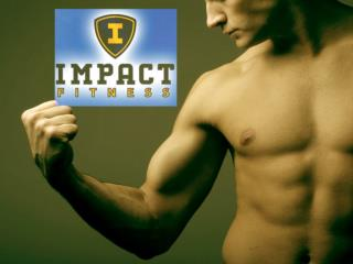 Fitness Exercise Program And Diets That Work ??? Impactfitnessinc.com