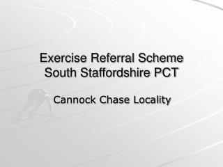 Exercise Referral Scheme South Staffordshire PCT