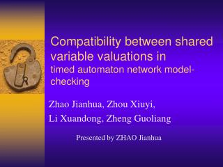 Compatibility between shared variable valuations in  timed automaton network model-checking