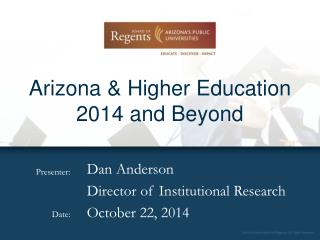 Arizona & Higher Education 2014 and Beyond