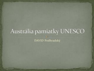 Austrália pamiatky UNESCO