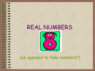 REAL NUMBERS