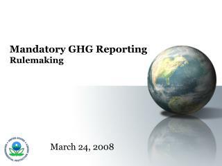 Mandatory GHG Reporting Rulemaking