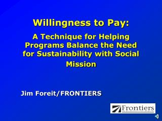 Willingness to Pay: