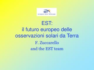 EST: il futuro europeo delle osservazioni solari da Terra
