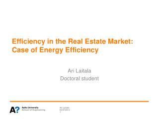 Efficiency  in the Real Estate Market: Case of Energy  Efficiency