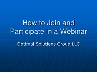 How to Join and Participate in a Webinar