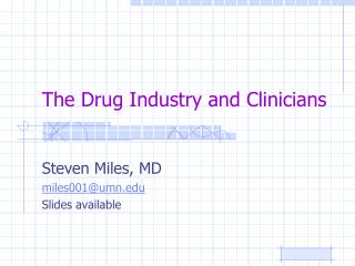 The Drug Industry and Clinicians