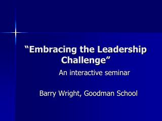 """Embracing the Leadership Challenge"""