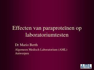 Effecten van paraproteïnen op laboratoriumtesten