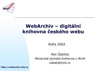 WebArchiv – digitální knihovna českého webu