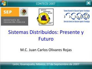 Sistemas Distribuidos: Presente y Futuro