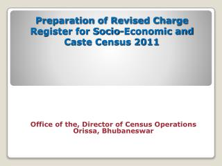 Preparation of Revised Charge Register for Socio-Economic and Caste Census 2011