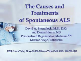 The Causes and Treatments  of Spontaneous ALS