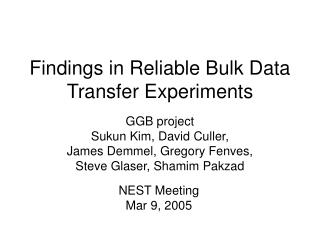 Findings in Reliable Bulk Data Transfer Experiments