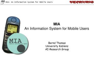 MIA An Information System for Mobile Users