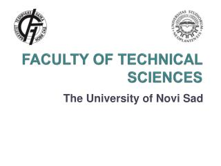 FACULTY OF TECHNICAL SCIENCES