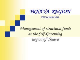 TRNAVA REGION Presentation