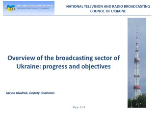 NATIONAL TELEVISION AND RADIO BROADCASTING COUNCIL OF UKRAINE