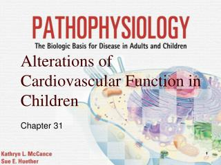 Alterations of Cardiovascular Function in Children