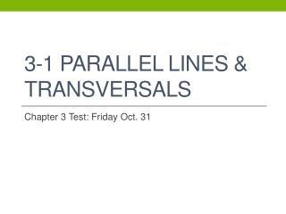 3-1 Parallel Lines & Transversals