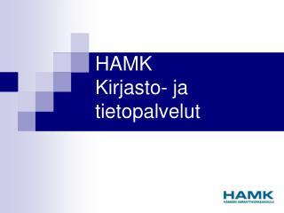 HAMK  Kirjasto- ja tietopalvelut
