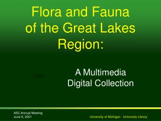 Flora and Fauna  of the Great Lakes Region: