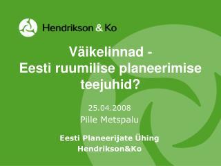 Väikelinnad -  Eesti ruumilise planeerimise teejuhid?