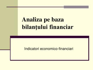 Anali za pe baza bilanţului financiar