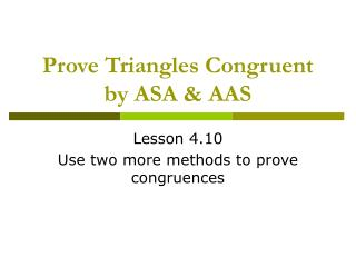 Prove Triangles Congruent by ASA & AAS
