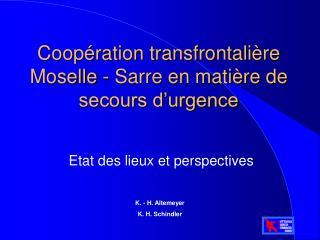 Coopération transfrontalière Moselle - Sarre en matière de secours d'urgence