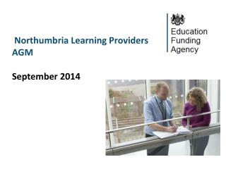 Northumbria Learning  Providers AGM September 2014