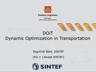DOiT  Dynamic Optimization in Transportation
