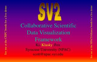Collaborative Scientific Data Visualization Framework