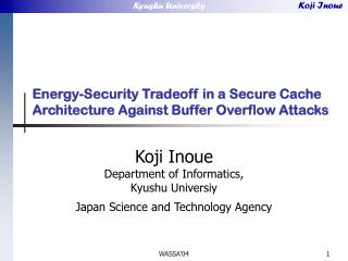 Energy-Security Tradeoff in a Secure Cache Architecture Against Buffer Overflow Attacks