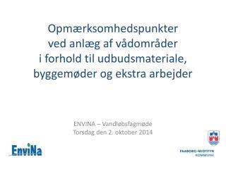 ENVINA –  Vandløbsfagmøde Torsdag den 2. oktober 2014