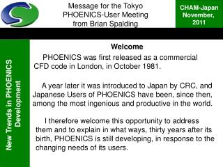 Message for the Tokyo  PHOENICS-User Meeting from Brian Spalding