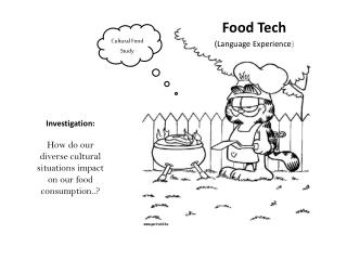 Food Tech (Language Experience )