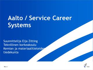 Aalto / Service Career Systems